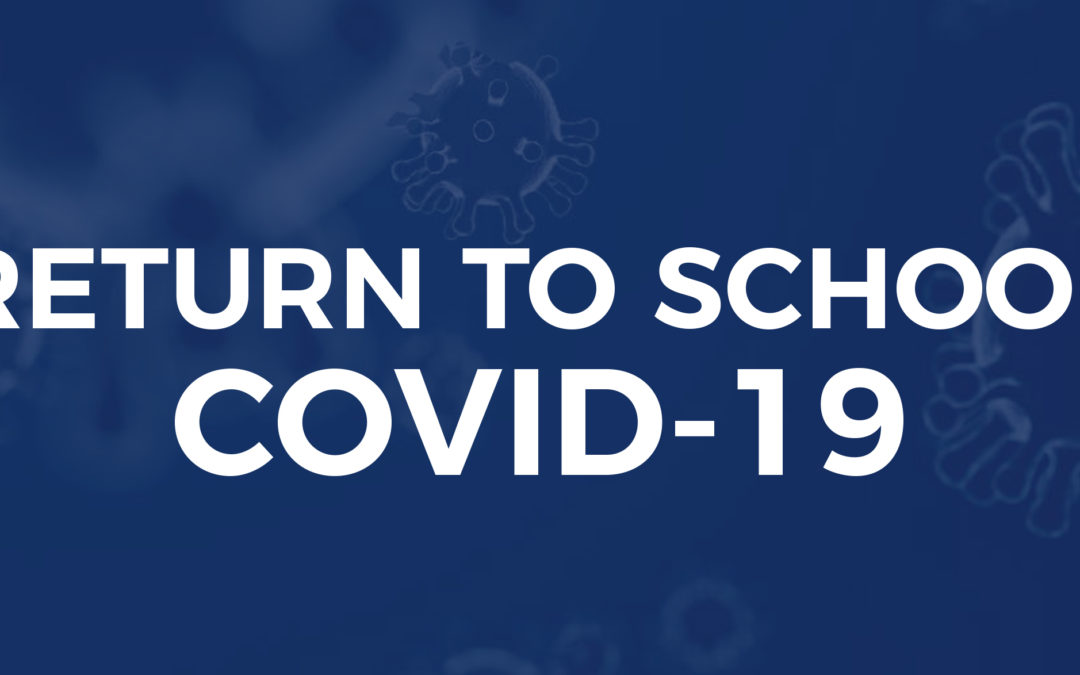 RETURN TO SCHOOL COVID-19